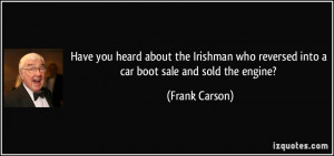 More Frank Carson Quotes