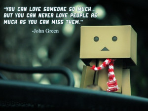 You can love someone so much… but you can never love people as much ...