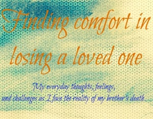 Love Quotes: Finding Comfort In Losing A Loved One Quote In Blur ...