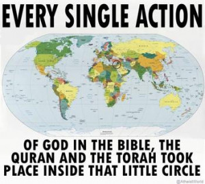 Every single action of God in the Bible, the Quran and the Torah took ...