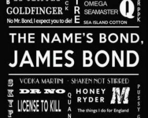 James Bond Print, 007 print, James Bond Movie Quotes, Original wall ...