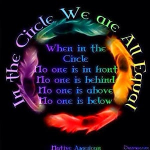 In The Circle, We Are All Equal.
