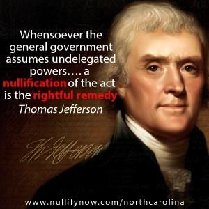 ... Fallacies » Nullify Now – North Carolina (Thomas Jefferson quote