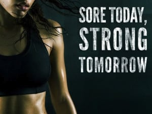 Fitness Motivation Quote – Sore today, strong tomorrow.