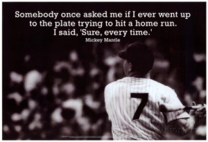 Mickey Mantle Home Run Quote Sports Poster Poster