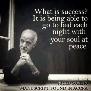 ... ?It is being able to go to bed each night with your soul at peace