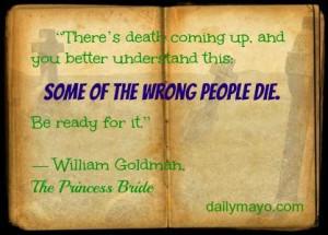 Quote: William Goldman on Death