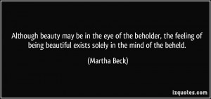 Although beauty may be in the eye of the beholder, the feeling of ...