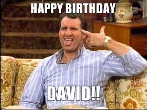 HAPPY BIRTHDAY, DAVID!!