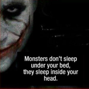 Monster lies within you