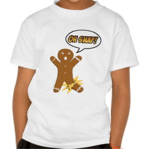 oh_snap_funny_gingerbread_man_tee_shirts ...