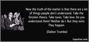 the matter is that there are a lot of things people don't understand ...