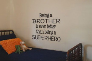 Brother Quote Vinyl Wall Art Decal