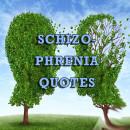 Schizophrenia Quotes | Schiz Life