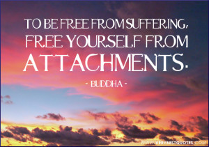 Buddha-Quotes-free-from-suffering-quotes-attachment-quotes-300x211