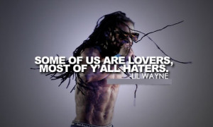 wayne quotes popular lil wayne best quotes and sayings new love haters ...