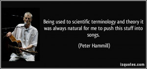 Being used to scientific terminology and theory it was always natural ...