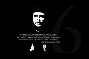 Ernesto Che Guevara Quotes Love: Che Guevara Quotes Love Pics For ...