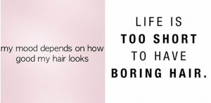 ... hair wisdom - yup, Pinterest hair even extends to life quotes