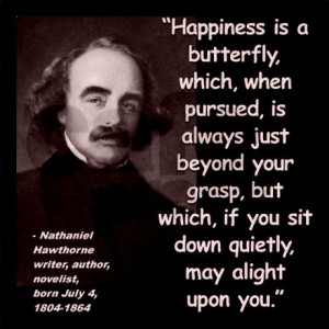 Nathaniel Hawthorne Happiness Quote