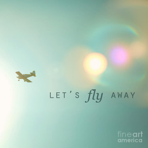 Fly Away Quote Life Quotes