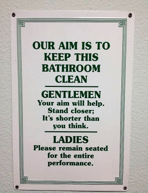Cleanliness quotes for bathroom quotesgram for Bathroom quote signs