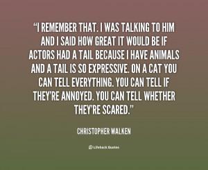 Christopher Walken Quotes