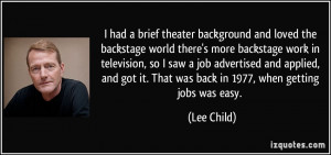 had a brief theater background and loved the backstage world there's ...
