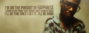 happiness quotes kid cudi pursuit of happiness quotes kid cudi pursuit ...
