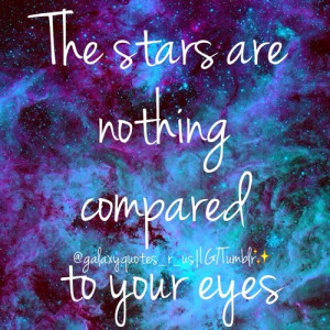 may 22 27 galaxy galaxyquotes galaxyquote typography quotes lovequotes ...