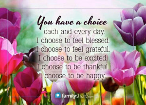 YOU HAVE A CHOICE....