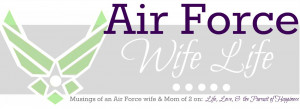 ... for the love of zoomie air force wife quotes air force wife quotes