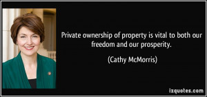 Private ownership of property is vital to both our freedom and our ...
