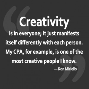 Funny 'Creativity' quote from Ron Mirello