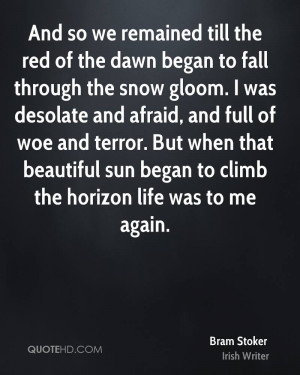 And so we remained till the red of the dawn began to fall through the ...