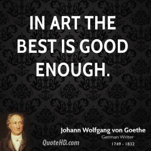 Johann Wolfgang von Goethe Art Quotes