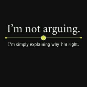 always right.