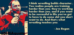 joe rogan on learning from amateur wrestling i think wrestling builds ...
