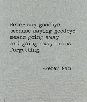 goodbye, peter pan, quotes