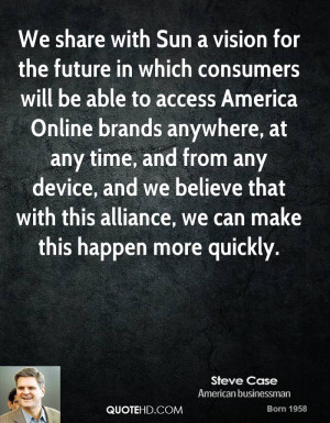 We share with Sun a vision for the future in which consumers will be ...