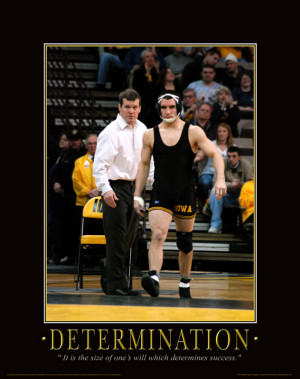 Determination- Iowa Wrestling