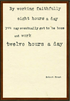 Quotes: Robert Frost