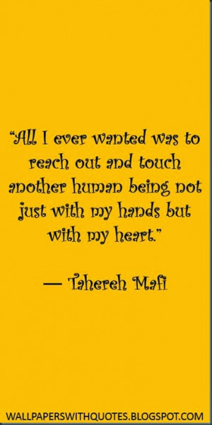 All I Ever Wanted Was To Reach Out… |Quote About Compassion