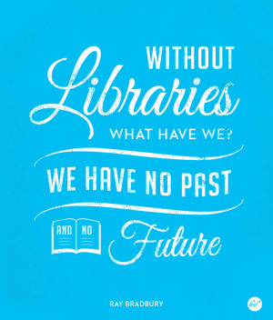 File Name : LibraryQuotes_RayBradbury.jpg Resolution : 680 x 800 pixel ...