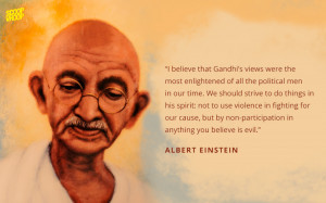 Most Famous Quotes - 16 Quotes On Mahatma Gandhi By Some Of The World ...