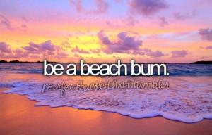 beach bum- retirement plan!