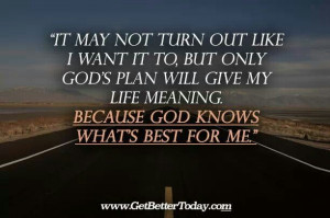God Knows What's Best For Me