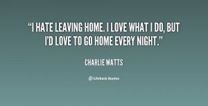 Go Back > Gallery For > Leaving Home Quotes