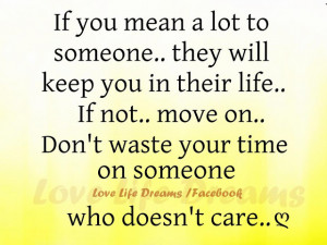 If you mean a lot to someone..