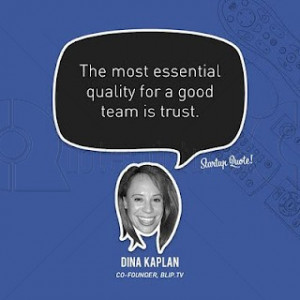 The Most Essential Quality for a good Team is Trust ~ Advice Quote